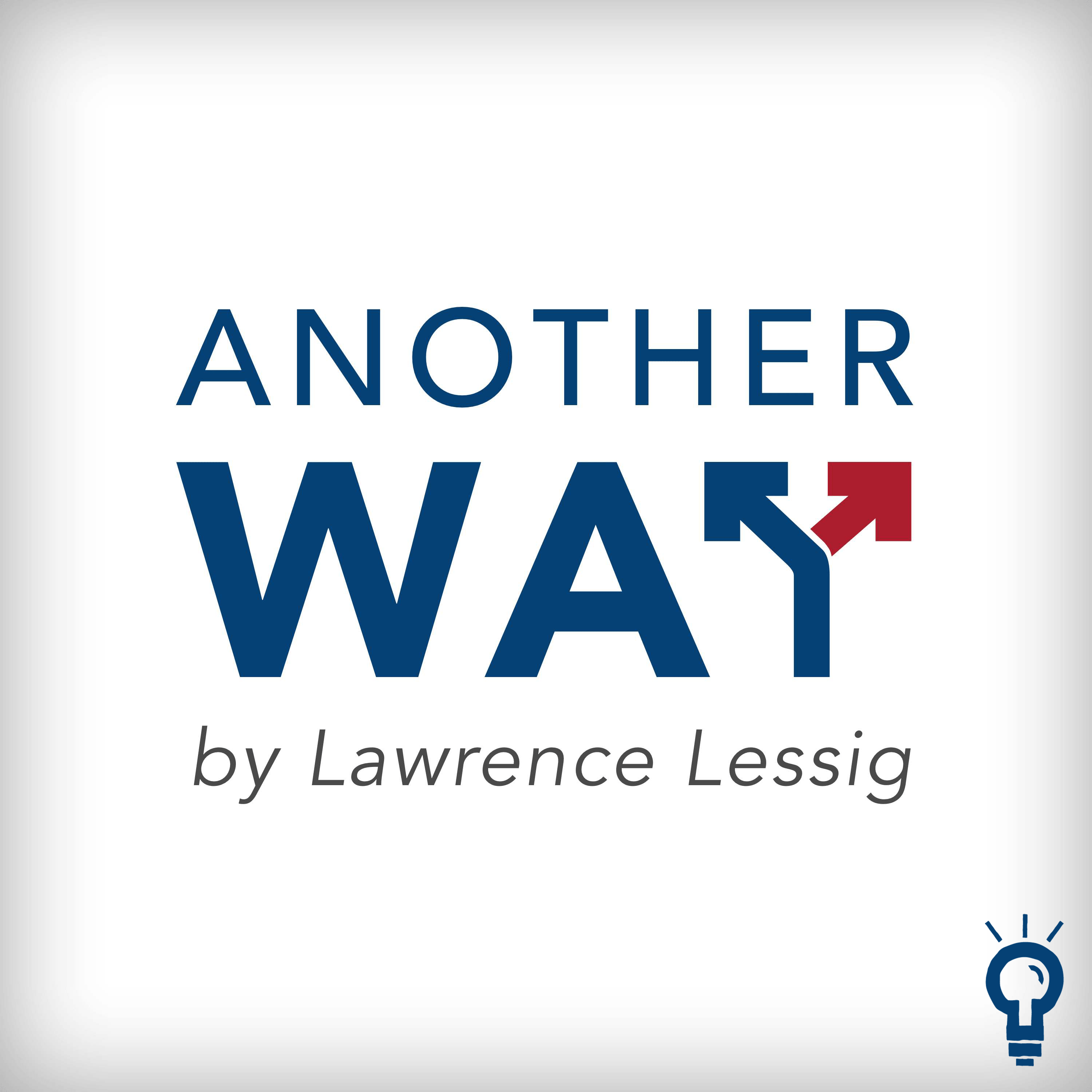 Another Way, by Lawrence Lessig